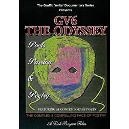 GRAFFITI VERITE' 6 (GV6) THE ODYSSEY: Poets, Passion & Poetry