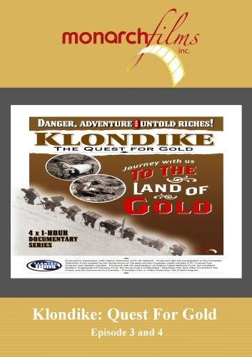 Klondike: Quest For Gold Episode 3 and 4