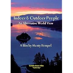 Indoor & Outdoor People: An Alternative World View