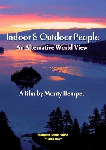Indoor & Outdoor People: An Alternative World View