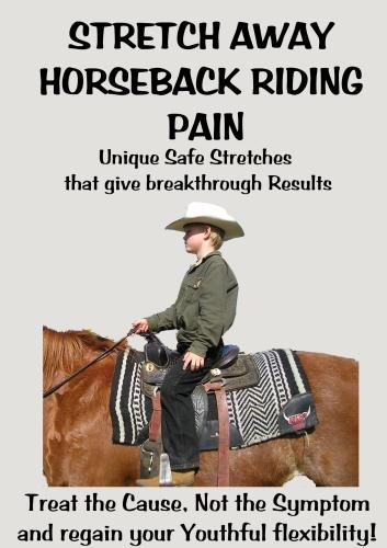 Stretch Away Horseback Riding Pain