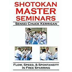 Shotokan Master Seminars: Flow, Speed, & Spontaneity in Free Sparring