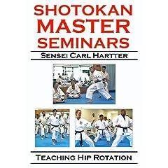 Shotokan Master Seminars: Teaching Hip Rotation