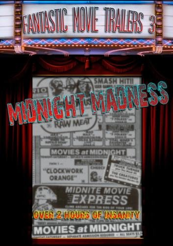 Fantastic Movie Trailers 3 - Midnight Madness