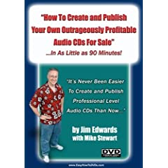 """""""How To Create and Publish Your Own Outrageously Profitable Audio CDs For Sale... In As Little as 90 Minutes!"""""""