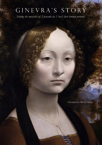Ginevra's Story: Solving the mysteries of Leonardo da Vinci's first known portrait.