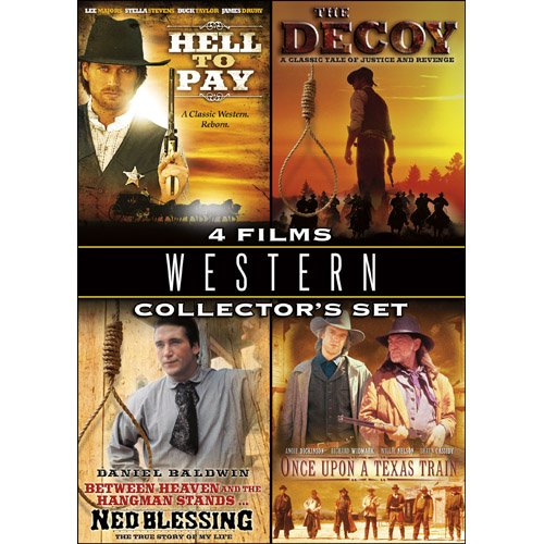 Western Collector's Set: Hell to Pay/The Decoy/Ned Blessing/Once Upon a Texas Train