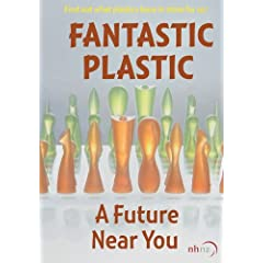Fantastic Plastic - A Future Near You (Home Use)