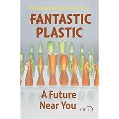 Fantastic Plastic - A Future Near You (Institutional Use)