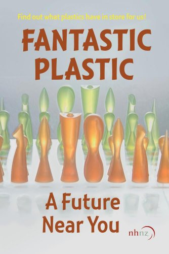 Fantastic Plastic - A Future Near You (Institutional Use)