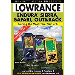 Lowrance Endura Sierra, Safari, and Out&Back