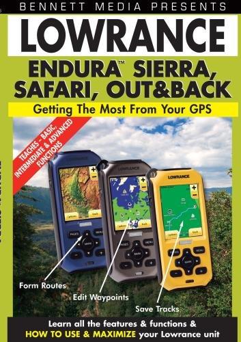 Lowrance Endura Sierra, Safari, and Out&Back