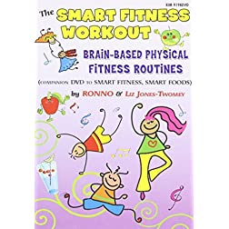 The Smart Fitness Workout