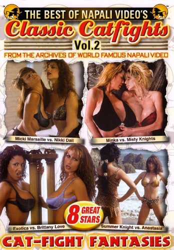 The Best of Napali Video's Classic Catfights, Vol. 2
