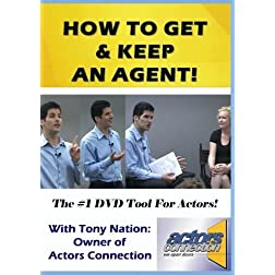 How To Get and Keep An Agent