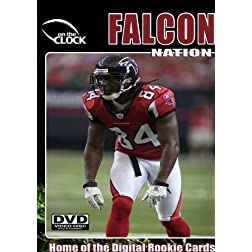 Falcon Nation - The New Dirty Birds of Hot'Lanta
