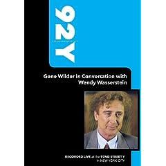 92Y-Gene Wilder in Conversation with Wendy Wasserstein (March 22, 2005)