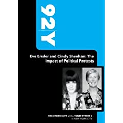 92Y-Eve Ensler and Cindy Sheehan: The Impact of Political Protests (October 4, 2006)