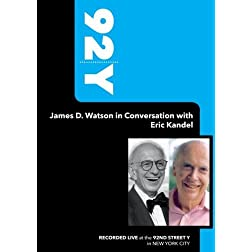 92Y-James D. Watson in Conversation with Eric Kandel (October 2, 2007)