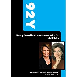 92Y-Nancy Pelosi in Conversation with Dr. Gail Saltz (July 29, 2008)