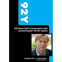 92Y-Steve Coll in Conversation with Leonard Lopate: The Bin Ladens (May 15, 2008)