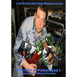 Guitarist Denis Taaffe: History & Progress I