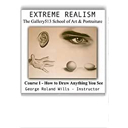 Extreme Realism Drawing Course I