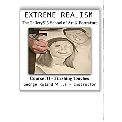 Extreme Realism Drawing Course III