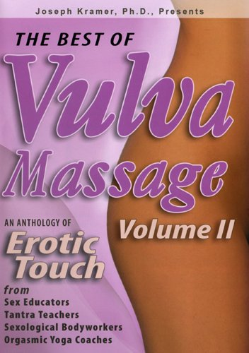 The Best Of Vulva Massage, Vol. II