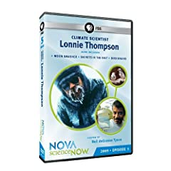 Science NOW 2009: Episode 5: Climate Scientist Lonnie Thompson