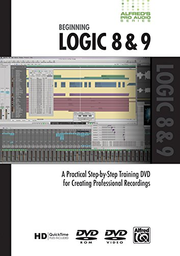 Alfred's Pro-Audio -- Logic Express/Logic: A Practical Step-by-Step Training DVD for Creating Professional Recordings (DVD)