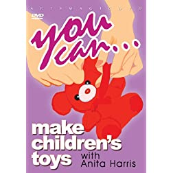 You Can... Make Children's Toys