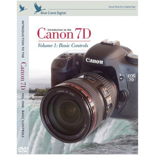 Introduction to the Canon 7D Volume 1 : Basic Controls