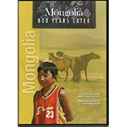 Mongolia: 800 Years Later