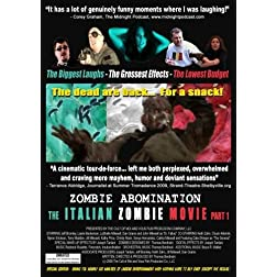 Zombie Abomination - The Italian Zombie Movie Part 1