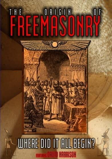 The Origin of Freemasonry: Where Did it All Begin