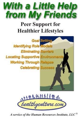 With a Little Help From My Friends: Peer Support for Healthier Lifestyles