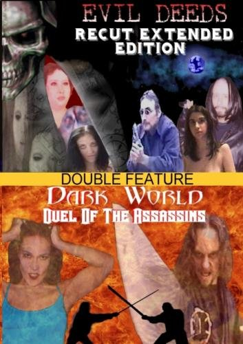 Evil Deeds/Dark World Double Feature