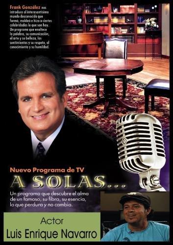"""""""A Solas..."""" Luis Enrique Navarro, actor"""