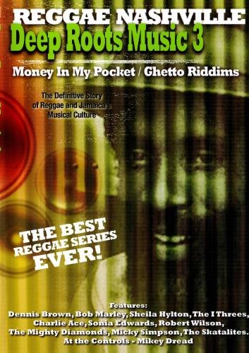 Deep Roots Music 3:  Money In My Pocket/Ghetto Riddims