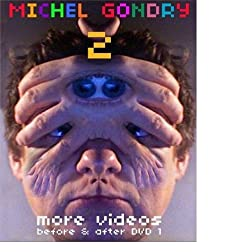 Michel Gondry 2: More Videos Before & After DVD 1