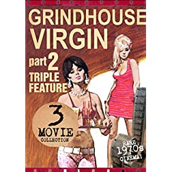 Grindhouse Virgin Triple Feature Part 2