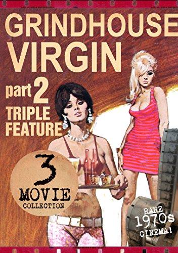 Grindhouse Virgin Triple Feature Part 2