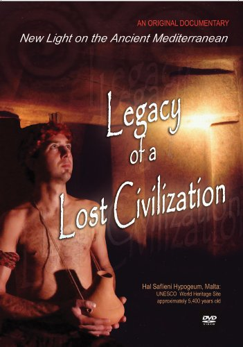 Legacy of a Lost Civilization: Extraordinary People of the Temples of Malta