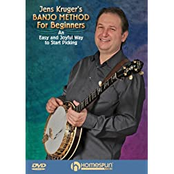 Jens Kruger's Banjo Method For Beginners-An Easy and Joyful Way to Start Picking