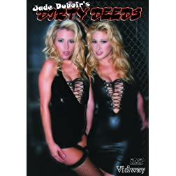 Jade Duboir's Dirty Deeds