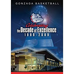 Gonzaga Basketball: A Decade of Excellence