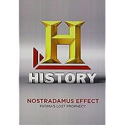Nostradamus Effect: Fatima's Lost Prophecy