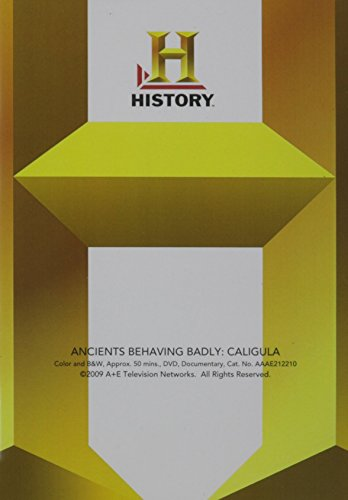 Anceints Behaving Badly: Caligula