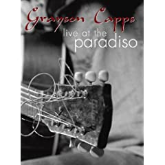 Grayson Capps: Live At The Paradiso